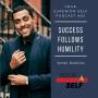 Artwork for Success Follows Humility- Jairek Robbins Lifestyle Entrepreneur