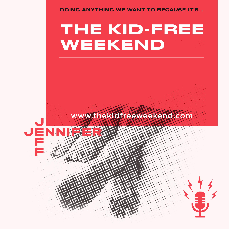 The Kid-Free Weekend show art
