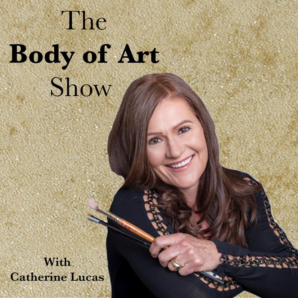 The Body Of Art Show Listen Via Stitcher For Podcasts