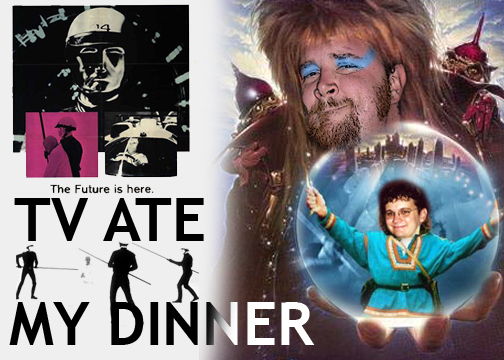 TV Ate My Dinner:  Episoded Fourteen