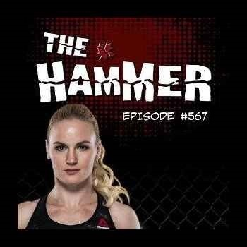 The Hammer MMA Radio - Episode 567