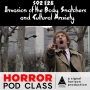 Artwork for S02 E28: Invasion of the Body Snatchers and Cultural Anxiety