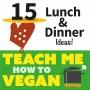 Artwork for 15 Lunch & Dinner Ideas