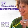 Artwork for We Are All One with Khristee Rich - Episode 57