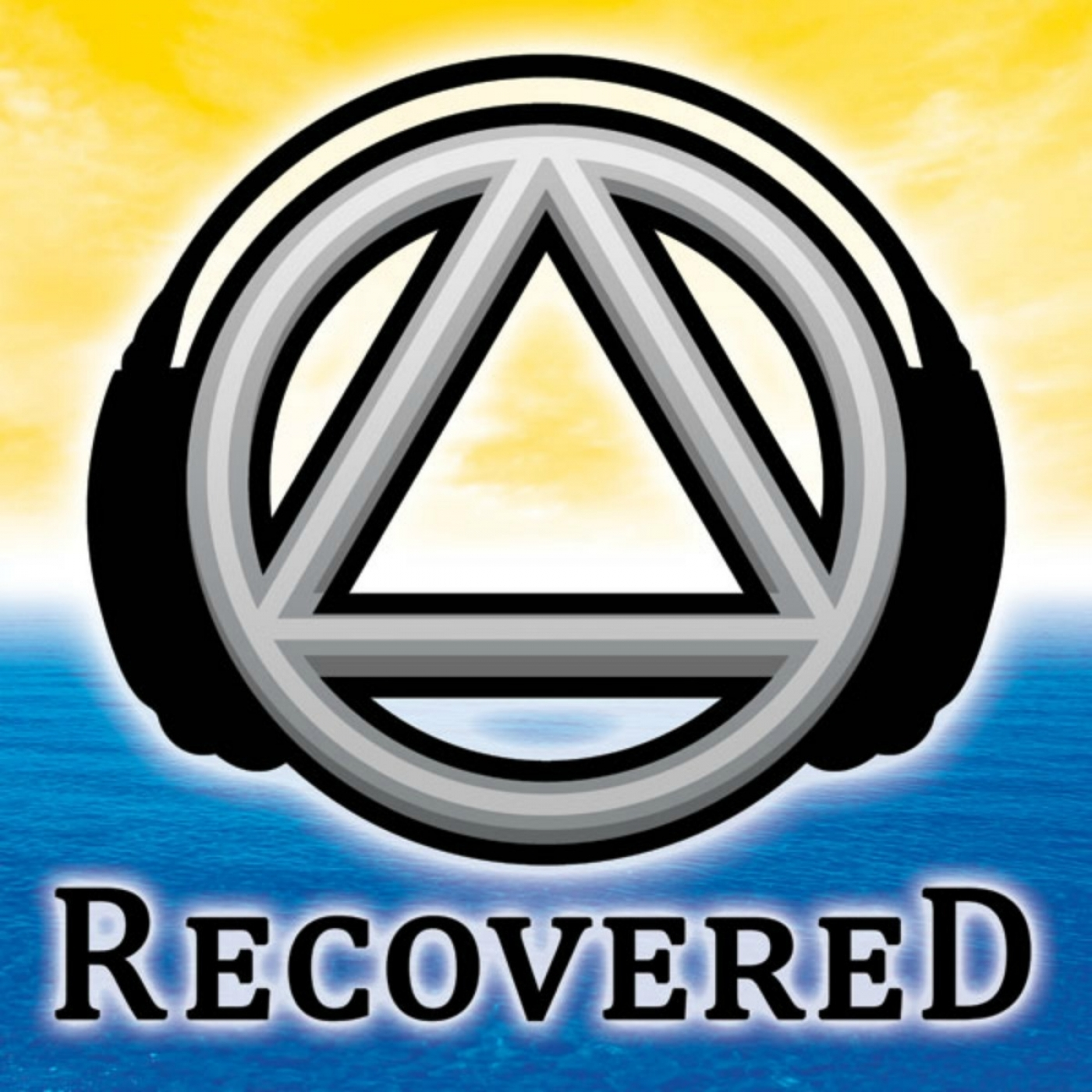 Recovered Podcast - The Unofficial Alcoholics Anonymous AA Recovery Podcast for The Alcoholic Addict and Al-Anon show art