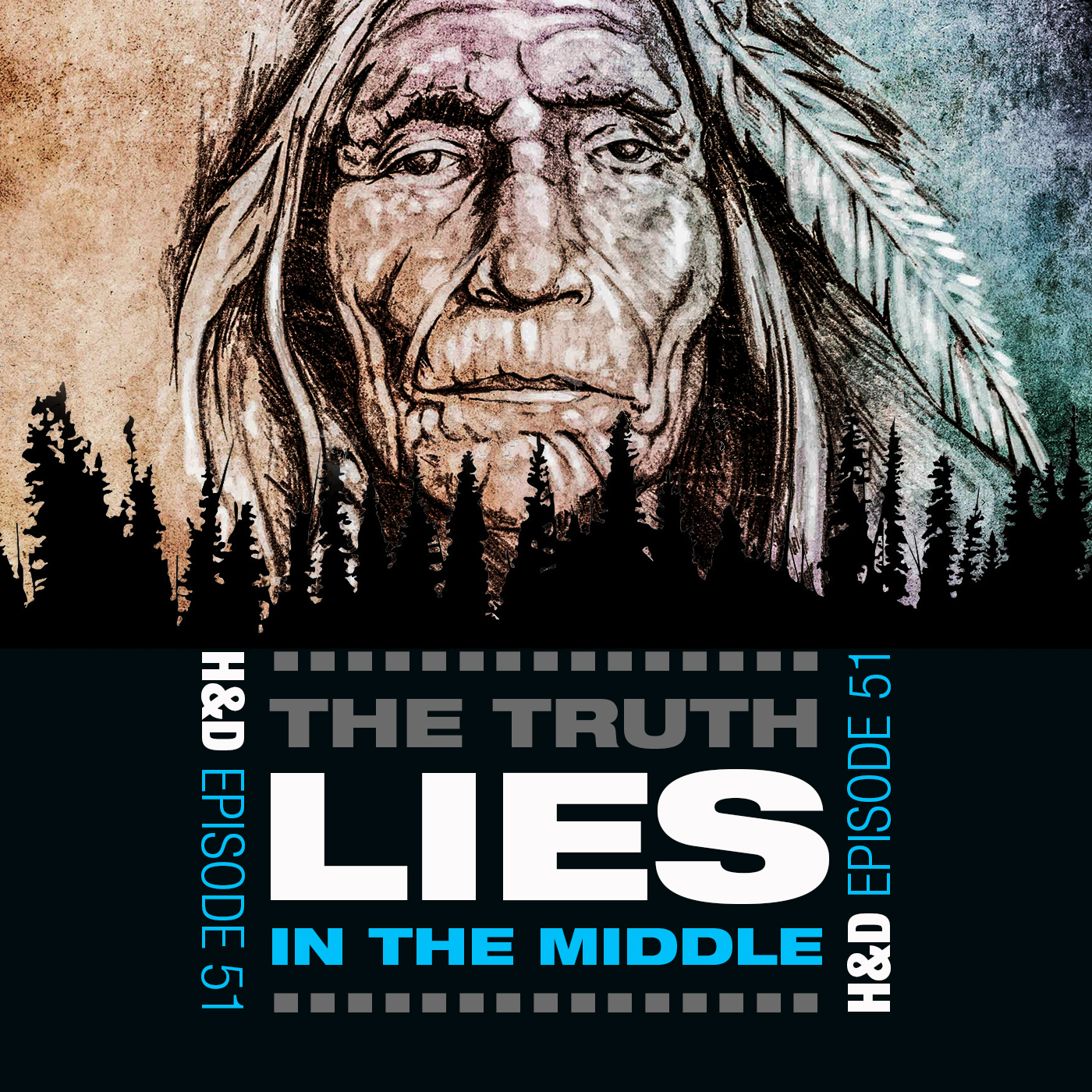"E51: THE TRUTH ""LIES"" IN THE MIDDLE"