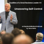 Artwork for Traits of Great Business Leaders #4 -- Unwavering Self-Control
