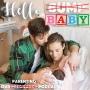 Artwork for Hello Baby Ep 09: The Women Tell All; Matt's Family