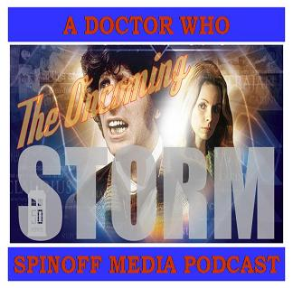 The Oncoming Storm Ep 60: Destiny of the Doctor #4 Babble On 3