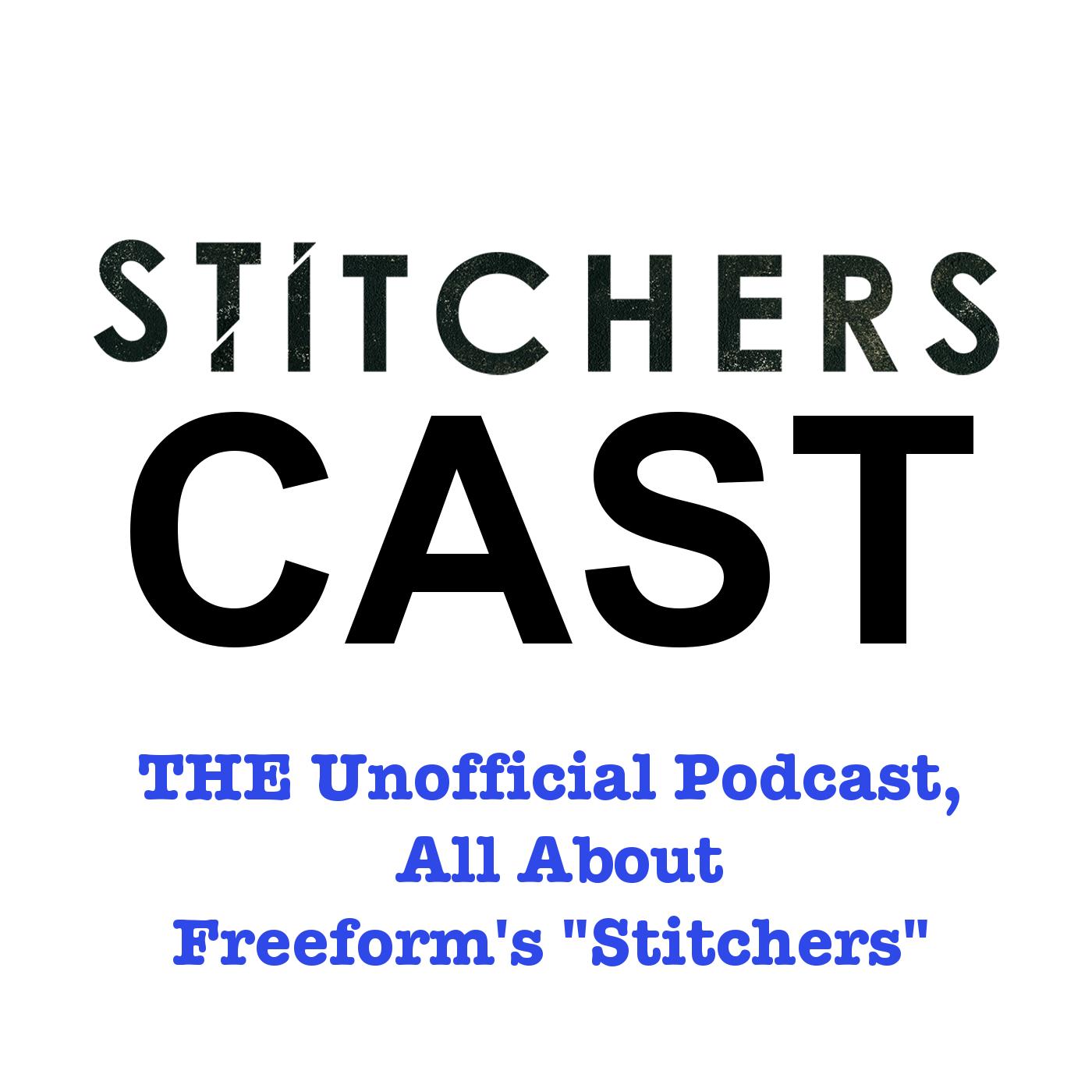 StitchersCast - A Fan Podcast about the Stitchers TV Show show art