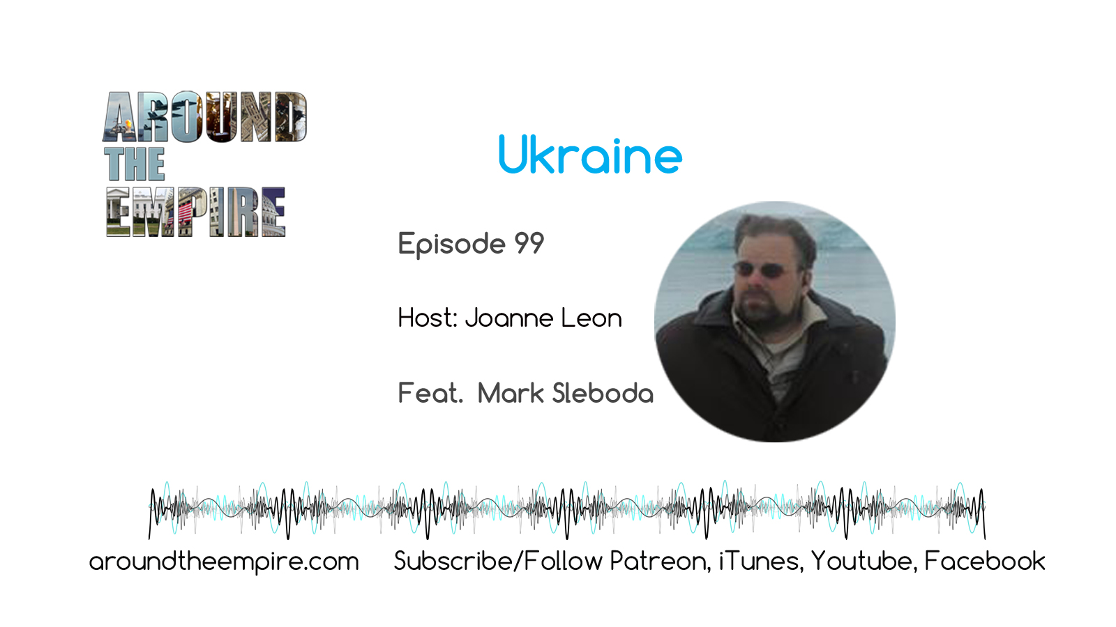 Ep99 Ukraine feat Mark Sleboda
