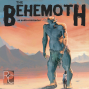 Artwork for Episode 1 - The Behemoth Rises