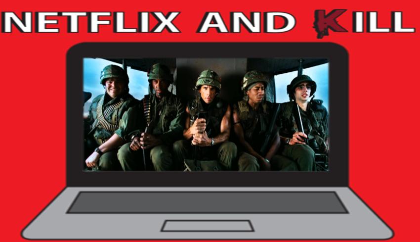 Artwork for Netflix and Kill - Tropic Thunder