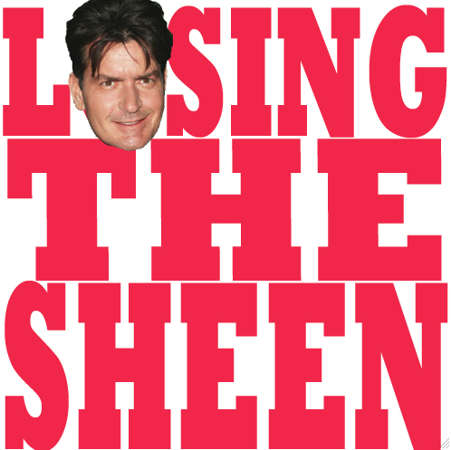 Losing the Sheen 09 - Time of Your Life