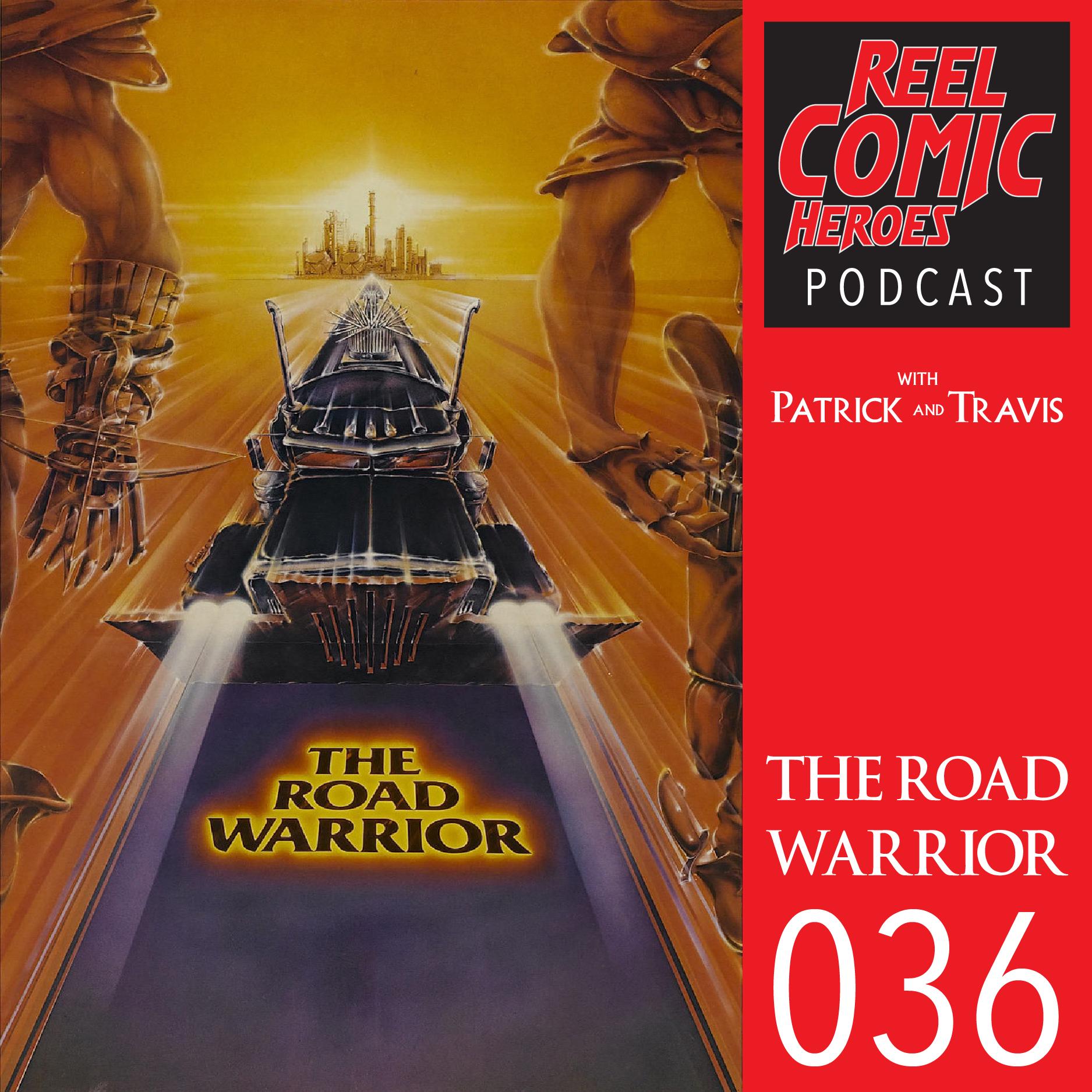 Artwork for Reel Comic Heroes 036 - The Road Warrior