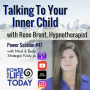 "Artwork for Power Session #47: ""Talking To Your Inner Child"" with Rene Brent"