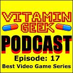 Episode 17 - Best Video Game Series