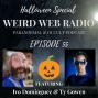Artwork for Episode 55 - Halloween Special Featuring Ivo Dominguez & Ty Gowen