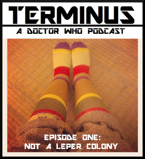 Terminus Podcast -- Episode 1: Not a Leper Colony