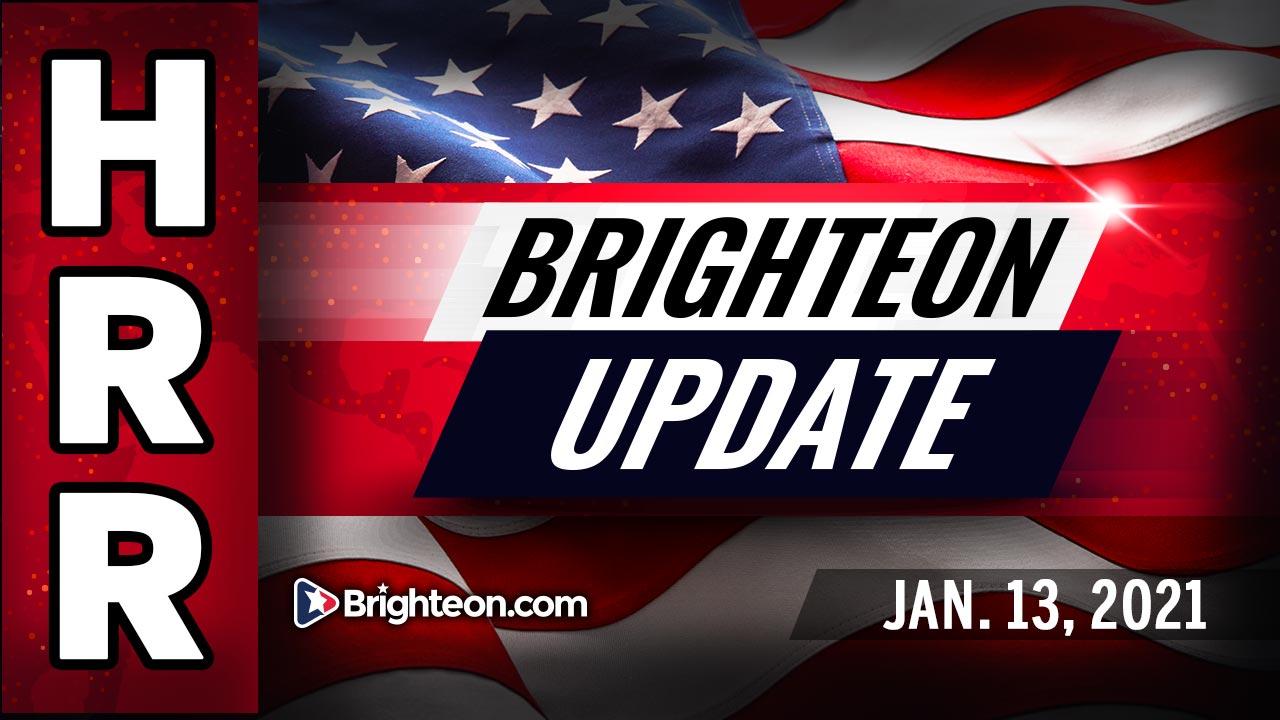 Brighteon Update, Jan 13th, 2021 - BRIGHTEON Update on censorship and deplatforming
