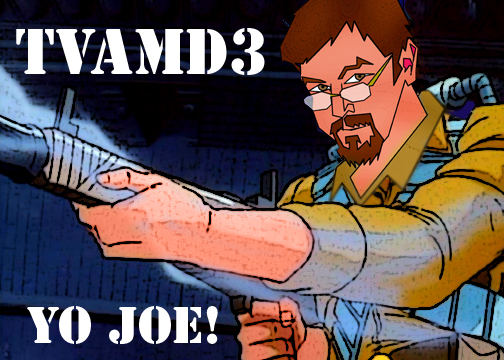 TVAMD3:  GI Joe Minisode!