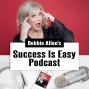Artwork for 01: Introducing Debbie Allen and Success is Easy