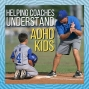 Artwork for S3 Ep 31: Helping Athletic Coaches Understand ADHD Players