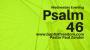 Artwork for Psalm 46