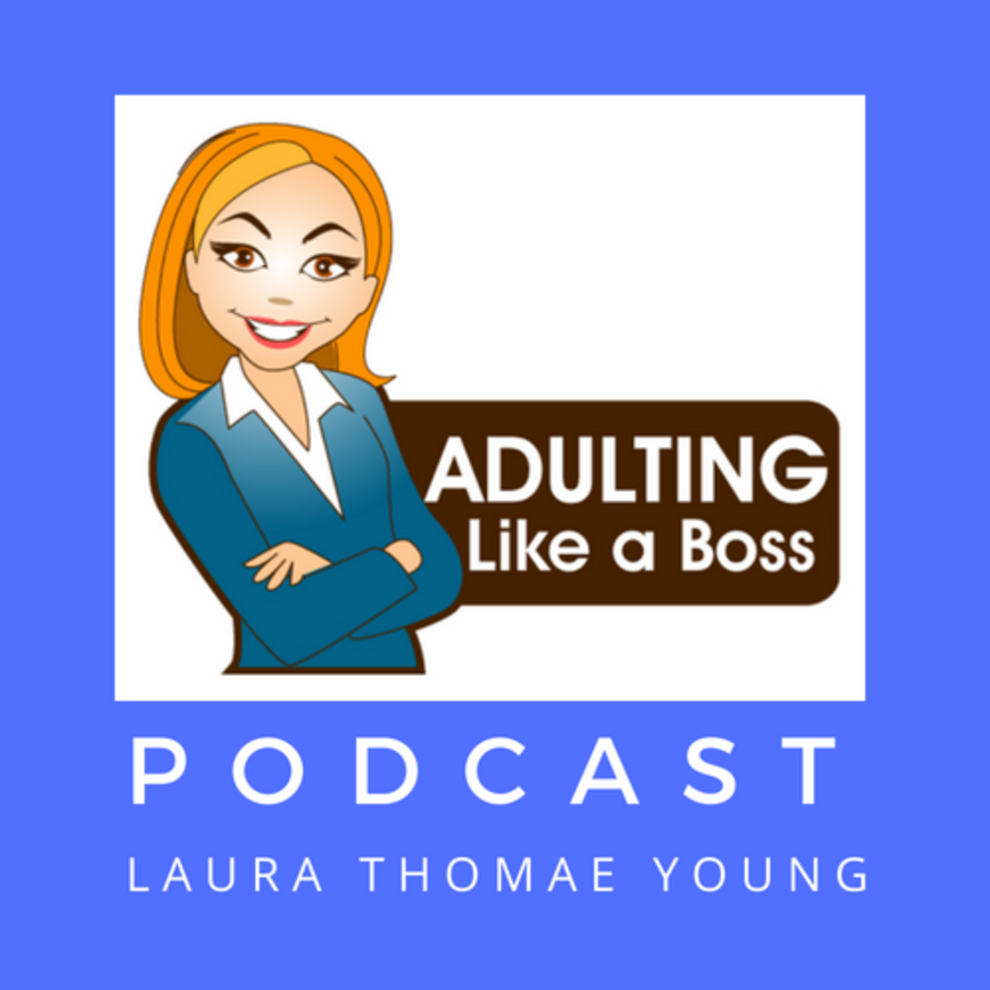 The Adulting Like a Boss Podcast show art