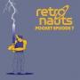 Artwork for Retronauts Pocket Episode 7 - Quintet & Illusion of Gaia