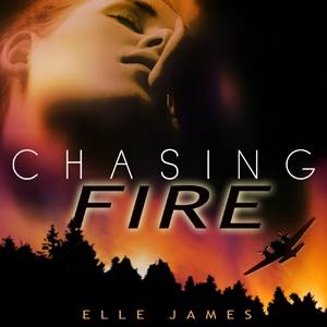 Chasing Fire by Elle James