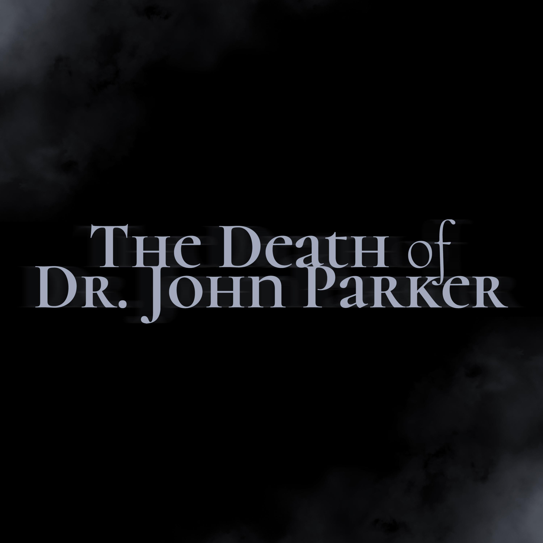 Artwork for Episode 1: The Famed Dr. Parker