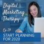 Artwork for Ep 29 | Start Planning for 2020