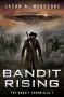 Artwork for Jason A. Meuschke: Bandit Rising