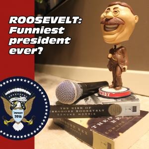 Headliner of State: Theodore Roosevelt