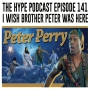 Artwork for The Hype Podcast episode 141 I wish brother Peter was here