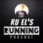 Artwork for Ru El's Running 049 : Special Guest - Rick Bentley   Marathon Rundown   Paleo   Crossfit   Podcasts   Time Travel