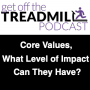 Artwork for Core Values, What Level of Impact Can They Have? With Carrie Webber