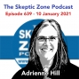Artwork for The Skeptic Zone #639 - 10.January.2021