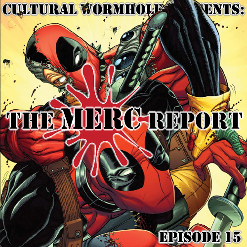 Cultural Wormhole Presents: The Merc Report Episode 15