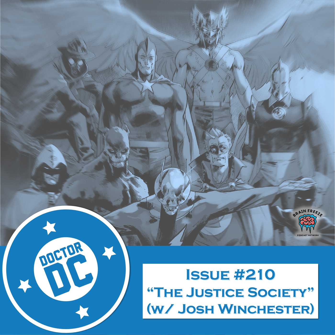 "Issue #210 - ""The Justice Society"" (w/ Josh Winchester) show art"