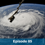 Artwork for 085: Climate Change and Hurricanes - What's the Deal?