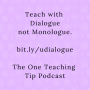 Artwork for Episode 210 - Teach with Dialogue, not Monologue