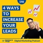 Artwork for #146 4 Ways To Increase Your Website's Leads