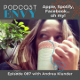 Artwork for 087: Paid podcast subscriptions... oh my! New opportunities in podcasting?