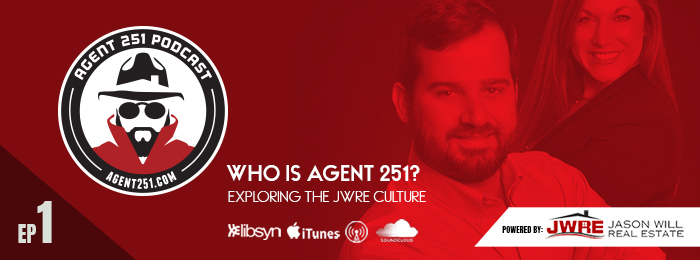 AGENT 251 | JASON WILL | JWRE | Ep1 | Who is agent 251