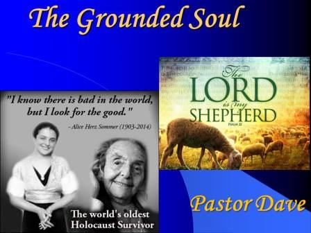 The Grounded Soul - 9:00 service