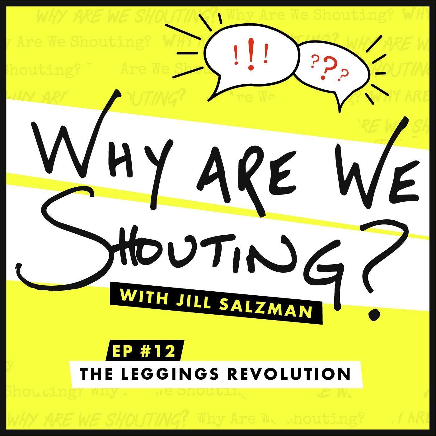The Leggings Revolution