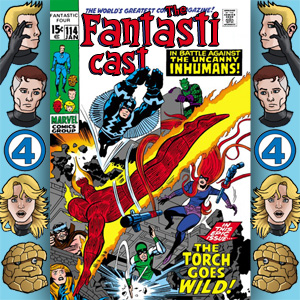 Episode 114: Fantastic Four #99 - The Torch Goes Wild