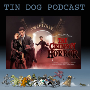TDP 315: The Crimson Horror